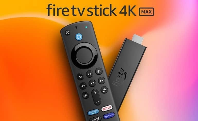 fire tv stick 4k max - رونمایی آمازون از Fire TV Stick 4K Max با تراشه سریعتر و وایفای 6